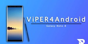 Download and Install Install ViPER4Android on Galaxy Note 8