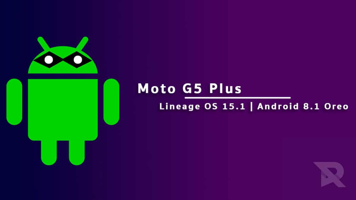 Update Moto G5 Plus To Android 8.1 Oreo In 5 Min