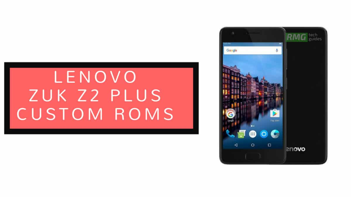 Download and Install Android 8.1 Oreo On Lenovo Zuk Z2 Plus with CarbonRom (cr-6.1)