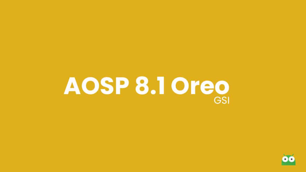 Download and Install AOSP Android 8.1 Oreo on Huawei Honor 6X (GSI)